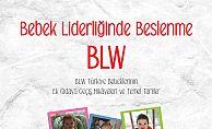 Bebek Liderliğinde Beslenme: BLW Yöntemi